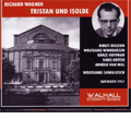Wagner: Tristan & Isolde (1957) / Wolfgang Sawallisch(cond), Bayreuth Festival Orchestra & Chorus, etc