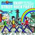 ENJOY STREET ROCK PARTY ガキンチョ☆ROCK SOUND TRACK+STREET ROCK FILE PRESENTS SPECIAL COMPILATION