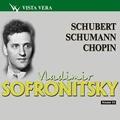 Vladimir Sofronitsky Vol.16 - Schubert, Schumann, Chopin
