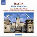 J.Haydn: Violin Concertos Hob. VIIa 1, 3, 4 / Augustin Hadelich(vn), Helmut Mueller-Bruehl(cond), Cologne Chamber Orchestra