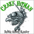 Bubble Oceans Monster<初回生産限定盤>