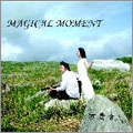MAGICAL MOMENT<初回生産限定盤>
