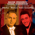 Sibelius: Violin Concerto op.47, Nielsen: Violin Concerto op.33 / Maxim Vengerov(vn), Daniel Barenboim(cond), Chicago Symphony Orchestra