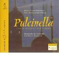 Stravinsky: Pulcinella -Musical Story for Children / David Nello(narration), Neville Marriner, Orquesta De Cadaques