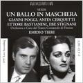 Verdi:Un ballo in maschera (1/6/1957):Emidio Tieri(cond)/Orchestra & Chorus of the Teatro Comunale, Florence/Gianni Poggi(T)/Anita Cerquetti(S)/Ettore Bastianini(Br)/etc