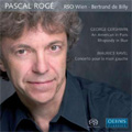Gershwin: An American in Paris; Ravel : Piano Concerto for Left Hand (5/2006, 1,3/2007)  / Pascal Roge(p), Bertrand de Billy(cond), Vienna RSO
