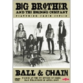 Ball & Chain [DVD+CD]