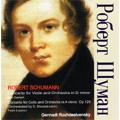 Schumann: Violin Concerto in D minor (1969), Cello Concerto Op.129 (Shostakovich) (1983) / Gennady Rozhdestvensky(cond), USSR RTV Large SO, Igor Oistrakh(vn), etc