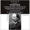 Massenet:Werther (1953):Georges Sebastian(cond)/Paris Opera Comique Orchestra & Chorus/Charles Richard(T)/Suzanne Juyol(S)/etc