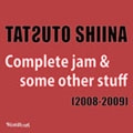 Complete jam & some other stuff (2008-2009)