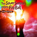 The Silver Sonics meets Fire Ball~The Silver Sonics Re-mixes