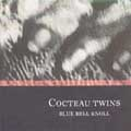 Blue Bell Knoll<紙ジャケット仕様盤>