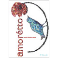 amoretto SPECIAL COLLECTORS EDITION [DVD+CD]