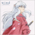 wind-犬夜叉 交響連歌-Symphonic theme collection