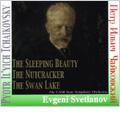 Tchaikovsky: The Sleeping Beauty Op.66 (1980), The Nutcracker Op.71 (1988), The Swan Lake Op.20 (1988), Voyevoda Op.78 (1987) / Evgeny Svetlanov(cond), USSR State SO