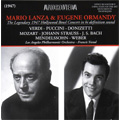 Mario Lanza & Eugene Ormandy -The Legendary 1947 Hollywood Bowl Concert in Hi Definition Sound: J.S.Bach, Donizetti, Puccini, etc (8/27/1947) / LAPO, Francis Yeend(S)