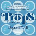 Props Recordings presents Props Super Hits<限定盤>