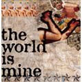 the world is mine (タイプA) [CD+DVD]