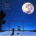 STARS AND THE MOON [Super Audio CD]