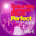 Saturday Jumpin Disco Perfect non-stop mixed by DJ ET-Q