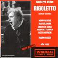 Verdi:Rigoletto (in German) (6/30-7/5/1956):Mario Rossi(cond)/Koln Radio SO/Josef Metternich(Br)/Mimi Coertse(S)/Libero De Luca(T)/etc
