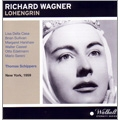 Wagner: Lohengrin / Thomas Schippers, Metropolitan Opera Orchestra & Chorus, Brian Sullivan, etc