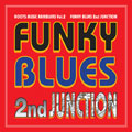 FUNKY BLUES 2ND JUNCTION<タワーレコード限定>