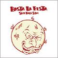 Basta La Festa sun face side