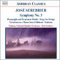 J.Serebrier: Symphony No.3 and other works