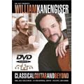 William Kanengiser - Classical Guitar & Beyond