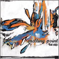 melting point/タイセイ feat.カクマクシャカ、ゲボ、悠然a.k.a.赤い眼鏡