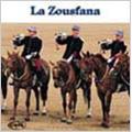 La Zousfana / Eric Conrad, Fanfare Principale De L'Arme Blindee Cavalerie
