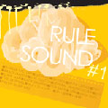 RULE SOUND#1