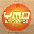 YMO EN-TRANCE