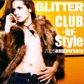 GLITTER PRESENTS クラビン・スタイル 2005 anniversary