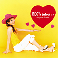 BESTrawberry [CD+DVD]