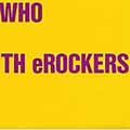 WHO TH eROCKERS