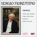 Franck: Prelude, Fugue et Variation; Prelude, Chorale et Fugue; etc.