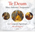 M.A. Charpentier : Te Deum / Harve Niquet, Le Concert Spirituel