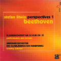 PERSPECTIVES 1 -BEETHOVEN:PIANO CONCERTO NO.1 OP.15:STEFAN LITWIN(p&lecture)/BRADLEY LUBMAN(cond)/SAARLAND RADIO SYMPHONY ORCHESTRA