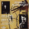 Brahms: Concerto for Violin Op.77; Bruch: Concerto for Violin No.1