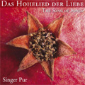 Das Hohelied der Liebe -The Song of Songs: D.Phinot/I.Moody/L.Lechner/etc (11/27-30/2006):Singer Pur