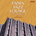 FANIA JAZZ LOUNGE from New York Selected by 須永辰雄