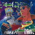 FISH & PEACE
