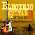 狂熱のエレキ・ギター50