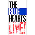THE BLUE HEARTS LIVE