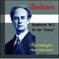 """Beethoven: Symphony No.3 """"Eroica"""" Op.55 (12/1944), Fidelio Overture Op.72b, Leonore Overture Op.72a (8/1950) / Wilhelm Furtwangler(cond), VPO"""