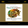 ムソルグスキー(ラヴェル): 組曲「展覧会の絵」 (1/26/1953); フランク: プシュケとエロス (1/7/1952)  / アルトゥーロ・トスカニーニ指揮, NBC SO [XRCD]