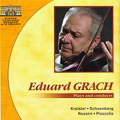 Eduard Grach Plays and Conducts - Kreisler, Schoenberg, Rossini, Piazzolla / Moscow Radio Symphony Orchestra, Moscovia Chamber Orchestra, etc