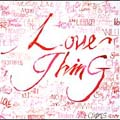 Love Thing